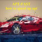 How to speed up apt downloads using apt-fast in ubuntu