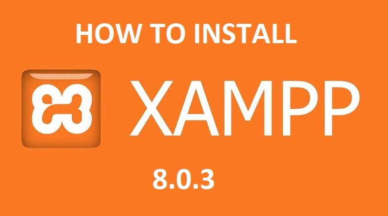 insall xampp 8.0.3