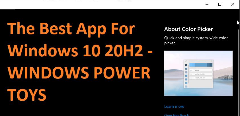 The Best App For Windows 10 20H2 - WINDOWS POWER TOYS