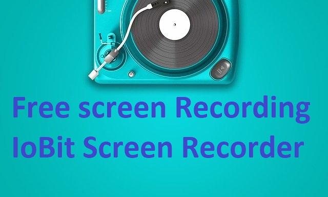 free screen recorder iobit