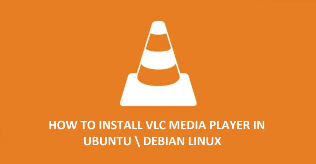 UBUNTU INSTALL VLC
