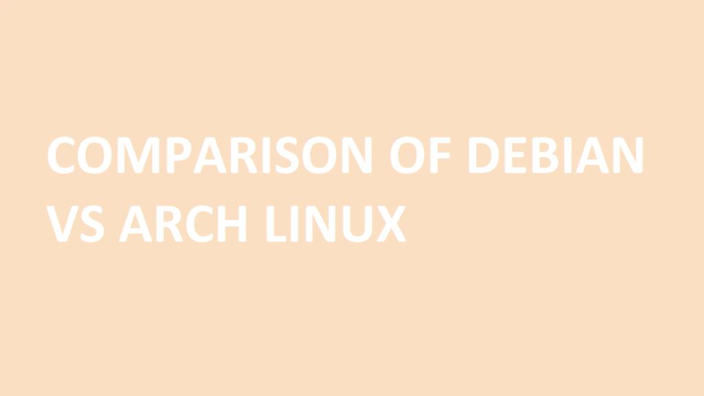debian vs arch linux