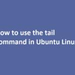 how to use tail ubuntu linux