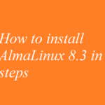 How to install AlmaLinux 8.3 in 3 steps