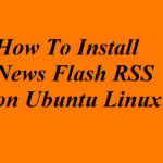 How To Install News Flash RSS on Ubuntu Linux