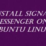 Install Signal Messenger on Ubuntu Linux